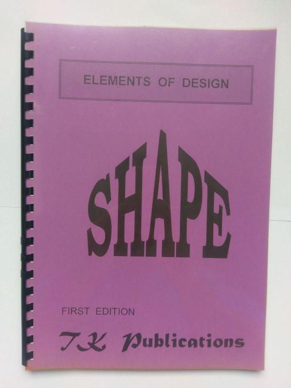 Elements of Design - Shape