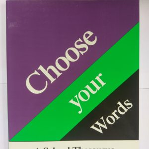 Choose Your Words - A School Thesaurus