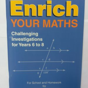 Enrich your Maths ( Yr 6-8)