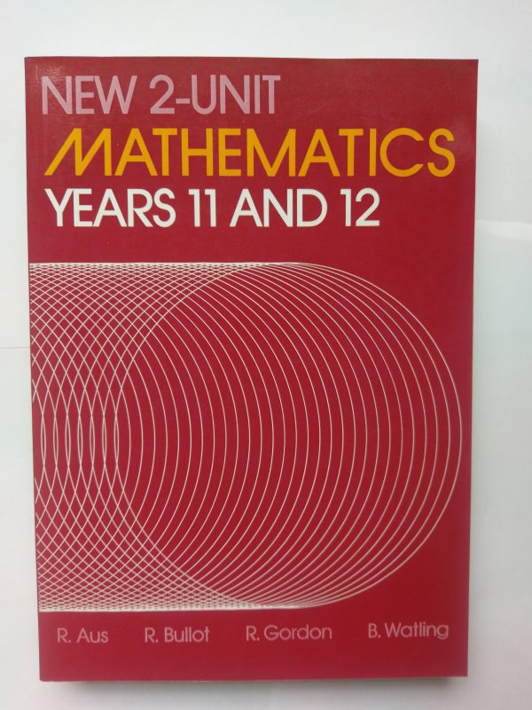 New 2-Unit Mathematics Yr 11 &12