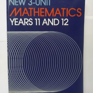 New 3-Unit Mathematics Yr 11 &12
