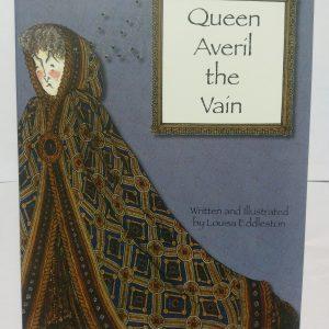 Queen Averil the Vain