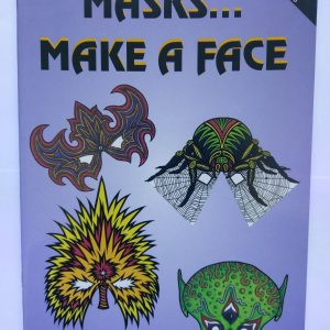 Masks…Make a Face