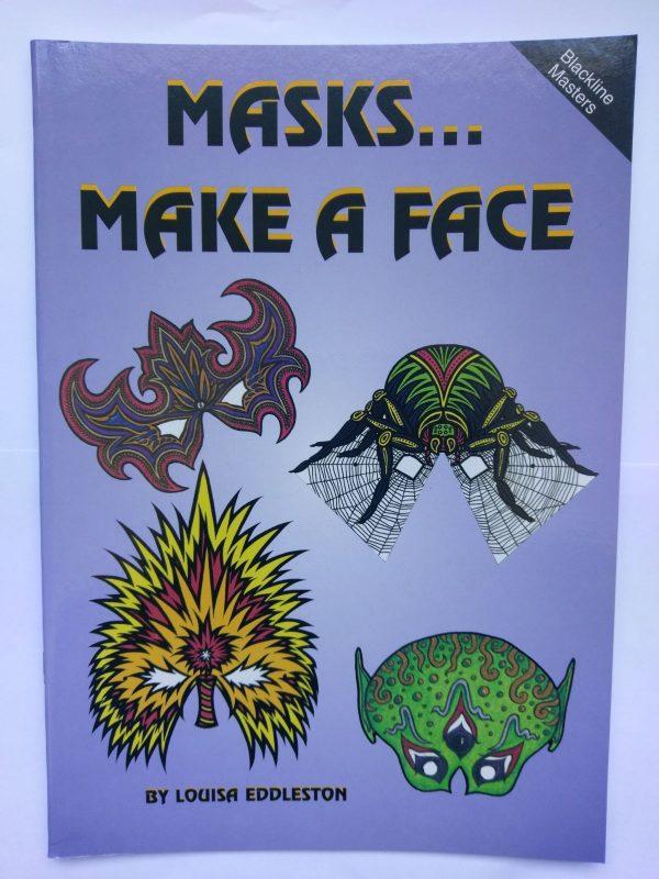 Masks…Make a Face