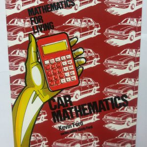 Maths for the Living Car Mathematics Yr 7-8