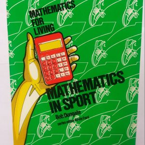 Maths for the Living Mathematics in Sport Yr 7-8