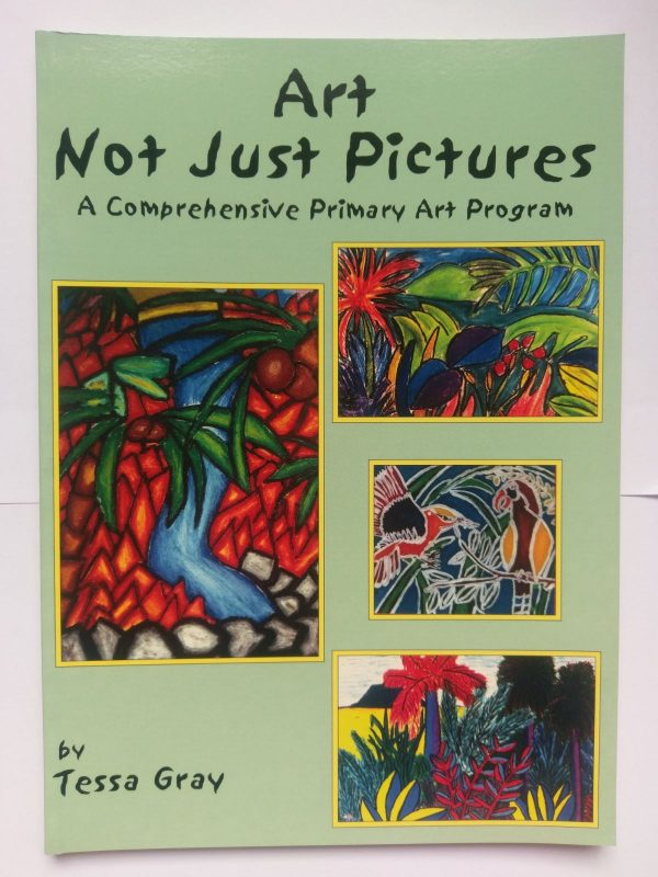 Art Not Just Pictures – Primary Art Program